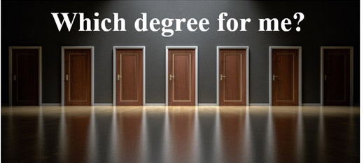 Which degree for me